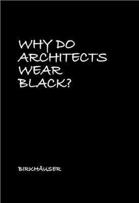 Why Do Architects Wear Black?