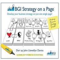 Bgi Strategy on a Page by Deri ap John Llewellyn Davies