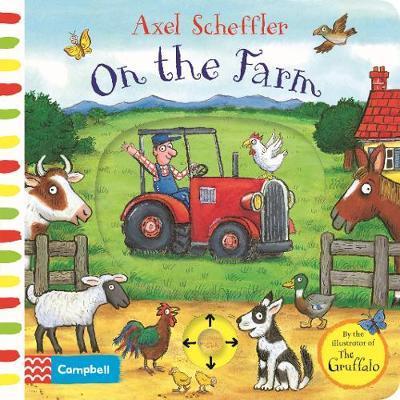 Axel Scheffler On the Farm by Axel Scheffler