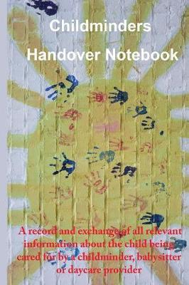 Childminders Handover Book by Helena Purcell image