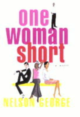 One Woman Short by Nelson George image