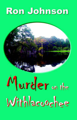 Murder on the Withlacoochee by Ron Johnson image