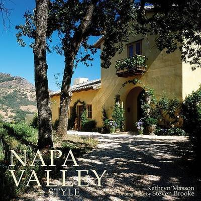 Napa Valley Style by Kathryn Masson