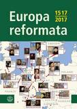 Europa Reformata: European Reformation Cities and Their Reformers
