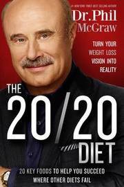 Dr Phil - The 20/20 Diet by Phil McGraw