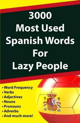 3000 Most Used Spanish Words for Lazy People by Javier Fernandez image