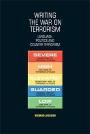 Writing the War on Terrorism by Richard Jackson