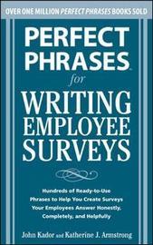 Perfect Phrases for Writing Employee Surveys by John Kador image