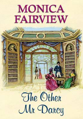 The Other Mr Darcy by Monica Fairview