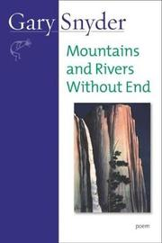 Mountains and Rivers Without End by Gary Snyder image