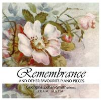 Remembrance And Other Piano Favourites by Georgina Zellan-Smith
