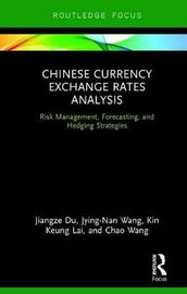 Chinese Currency Exchange Rates Analysis by Jiangze Du