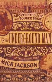 The Underground Man by Mick Jackson image