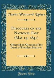 Discourse on the National Fast (May 14, 1841) by Charles Wentworth Upham image