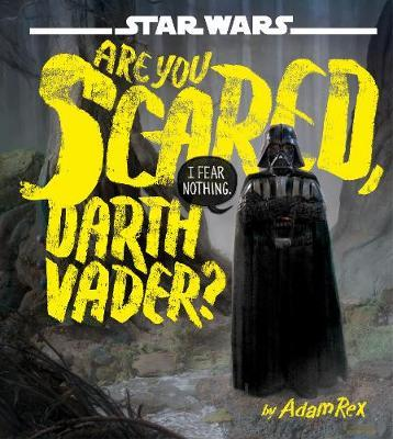 Are You Scared, Darth Vader? by Star Wars image