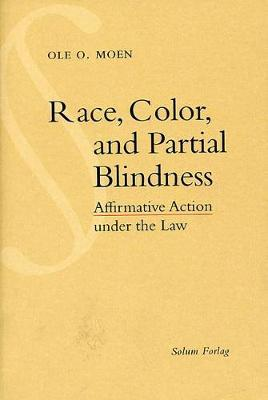Race Color and Partial Blindness by Solum Forlag Solum Forlag