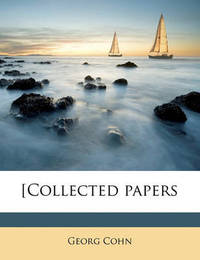 [Collected Papers by Georg Cohn