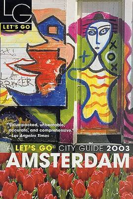 Let's Go Amsterdam 2003 by Let's Go Inc image