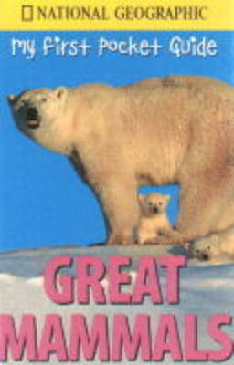 Great Mammals by National Geographic Society