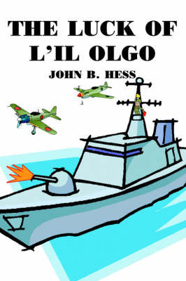 The Luck of L'il Olgo by John B. Hess