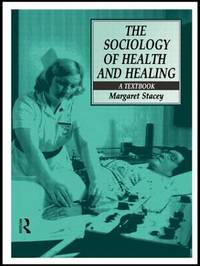 The Sociology of Health and Healing by Margaret Stacey image