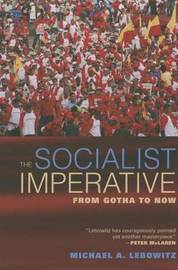 The Socialist Imperative by Michael A Lebowitz image