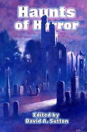 Haunts of Horror by Allen Ashley