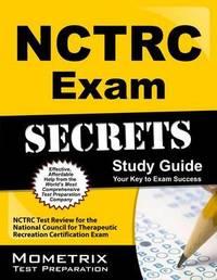Nctrc Exam Secrets by Nctrc Exam Secrets Test Prep Team