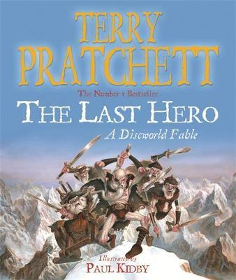 The Last Hero: Illustrated (Discworld 27 - Rincewind/City Watch) (UK Ed.) by Terry Pratchett image