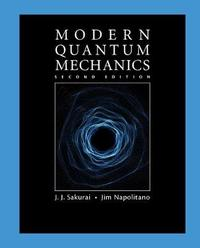 Modern Quantum Mechanics by J.J. Sakurai image