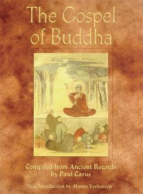 The Gospel of Buddha by Paul Carus image