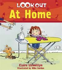 Look Out: At Home by Claire Llewellyn image
