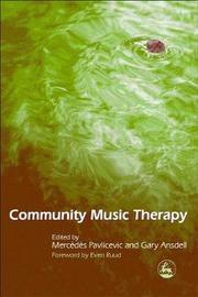Community Music Therapy by Mercedes Pavlicevic