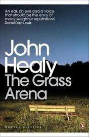 The Grass Arena by John Healy
