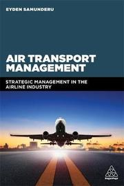 Air Transport Management by Eyden Samunderu