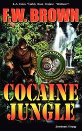 Cocaine Jungle by F.W. Brown image