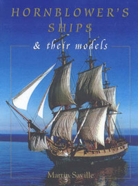 Hornblower's Ships and Their Models by Martin Saville image
