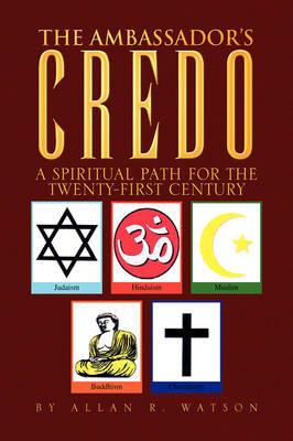 The Ambassador's Credo by Allan R. Watson image