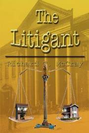 The Litigant by Richard T. McCray image