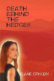 Death Behind the Hedges by Elane Griscom