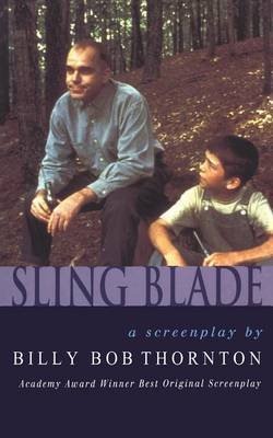 Slingblade by Billy Bob Thornton image
