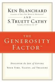 The Generosity Factor by Ken Blanchard
