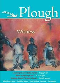 Plough Quarterly No. 6 by Russell Moore