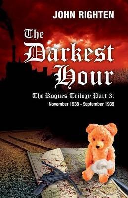 The Darkest Hour: The Rogues Trilogy by John Righten