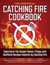 Catching Fire Cookbook