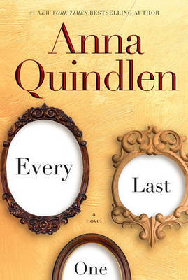 Every Last One by Anna Quindlen image