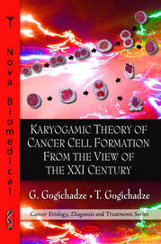 Karyogamic Theory of Cancer Cell Formation from the View of the XXI Century by G. Gogichadze image
