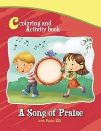 Psalm 100 Coloring Book and Activity Book by Agnes De Bezenac