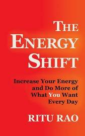 The Energy Shift by Ritu Rao