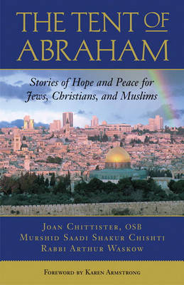 The Tent of Abraham by Rabbi Arthur Ocean Waskow